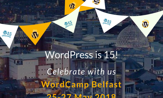 WordCamp Belfast is on in May, and You're Invited!!!